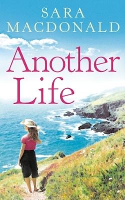 Another Life - Sara MacDonald