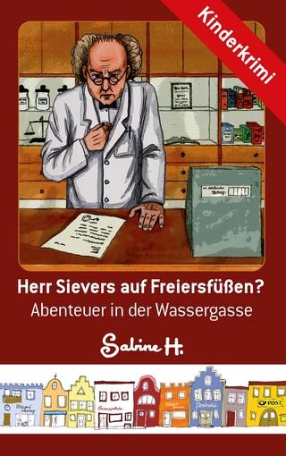Herr Sievers auf Freiersfüßen? - Sabine H.