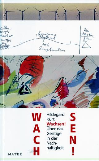 Wachsen! - Hildegard Kurt