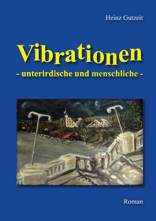 Vibrationen - Heinz Gutzeit