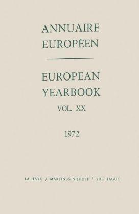 European Yearbook / Annuaire Europeen, Volume 20 (1972) - Council of Europe/Conseil de l'Europe