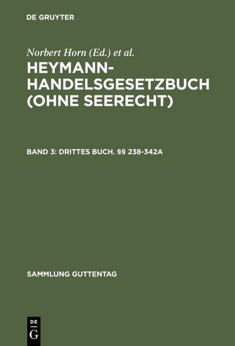 Heymann-Handelsgesetzbuch (ohne Seerecht) / Drittes… von Norbert ...