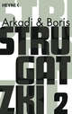 Gesammelte Werke 2 - Arkadi Strugatzki; Boris Strugatzki