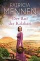 Der Ruf der Kalahari - Patricia Mennen