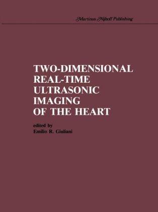 Two-Dimensional Real-Time Ultrasonic Imaging of the Heart - Emilio R. Giuliani