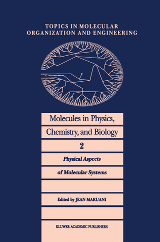 Molecules in Physics, Chemistry, and Biology - J. Maruani