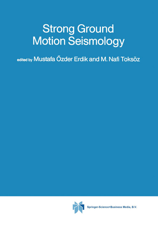 Strong Ground Motion Seismology - Mustafa OEzder Erdik; M. Nafi Toksoez