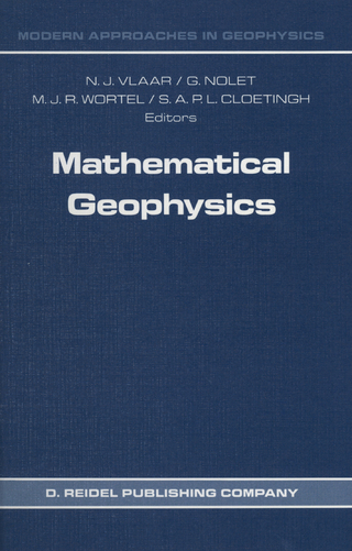 Mathematical Geophysics - N.J. Vlaar; G. Nolet; M.J.R. Wortel; S.A.P.L. Cloetingh