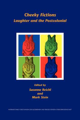 Cheeky Fictions - Susanne Reichl; Mark Stein