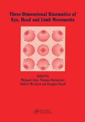 Three-dimensional Kinematics of the Eye, Head and Limb Movements - M Fetter; T Haslwanter; H Misslich; D Tweed