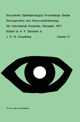 Neurogenetics and Neuro-Ophthalmology, 5th International Congress, Nijmegen, The Netherlands, 8-10 September, 1977 - A.F. Deutman; J.R.M. Cruysberg