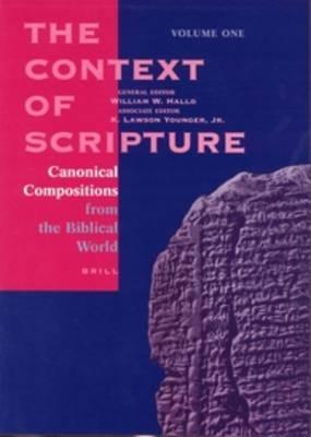 The Context of Scripture (3 vols.) - William W. Hallo; K. Lawson Younger