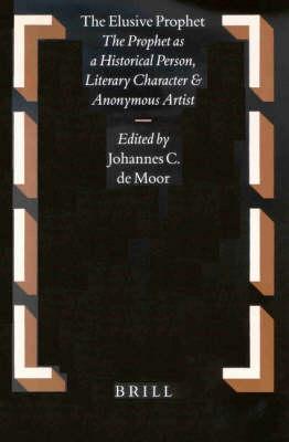 The Elusive Prophet - Johannes de Moor