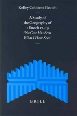 A Study of the Geography of 1 Enoch 17-19 - Coblentz Bautch