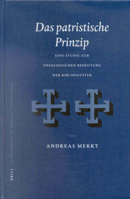 Das Patristische Prinzip - Andreas Merkt