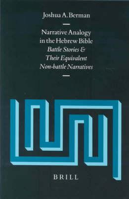 Narrative Analogy in the Hebrew Bible - Joshua Berman