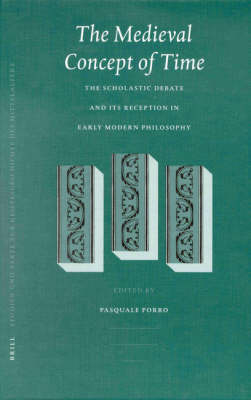 The Medieval Concept of Time - Pasquale Porro
