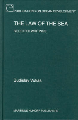 The Law of the Sea - Budislav Vukas