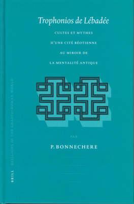 Trophonios de Lebadee - Pierre Bonnechere