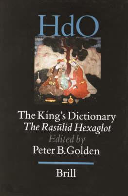 The King's Dictionary - Peter Golden; Tibor Halasi-Kun