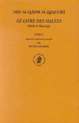 Le Livre des Haltes (Kitab al-Mawaqif), Tome II - Michel Lagarde