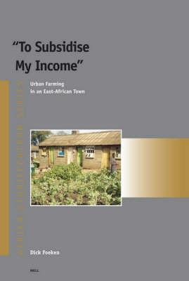 To Subsidise My Income - Dick Foeken