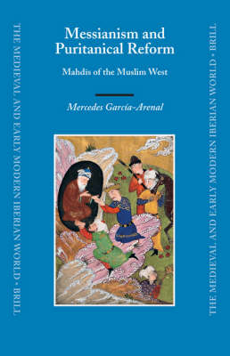 Messianism and Puritanical Reform - Mercedes Garcia-Arenal