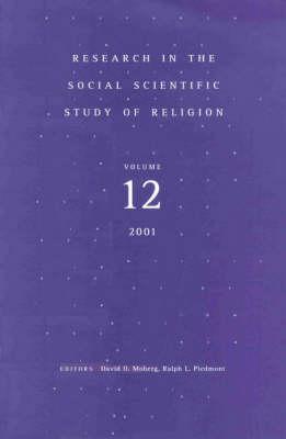 Research in the Social Scientific Study of Religion, Volume 12 - David O. Moberg; Ralph L. Piedmont