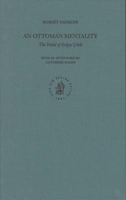 An Ottoman Mentality - Robert Dankoff