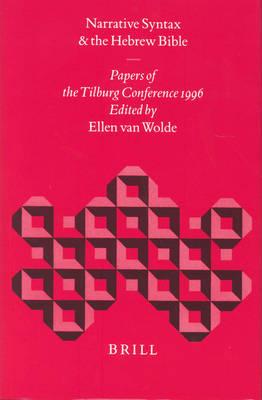 Narrative Syntax and the Hebrew Bible - Ellen Van Wolde