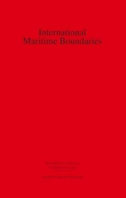 International Maritime Boundaries - David A. Colson; Robert W. Smith