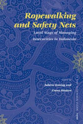 Ropewalking and Safety Nets - Juliette Koning; Frans Husken