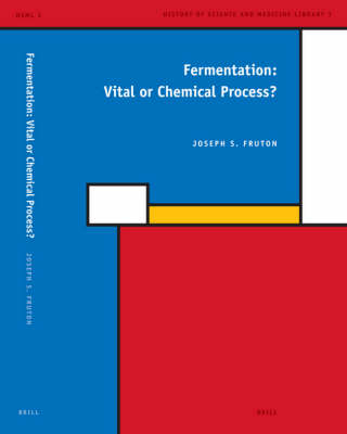 Fermentation: Vital or Chemical Process? - Joseph Fruton