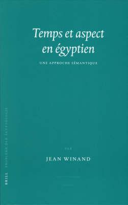 Temps et aspect en egyptien - Jean Winand