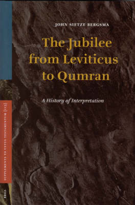 The Jubilee from Leviticus to Qumran - John Bergsma