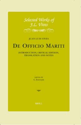 J.L. Vives: De officio mariti - Juan Luis Vives; Charles Fantazzi