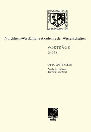 Antike Revisionen des Vergil und Ovid - Otto Zwierlein