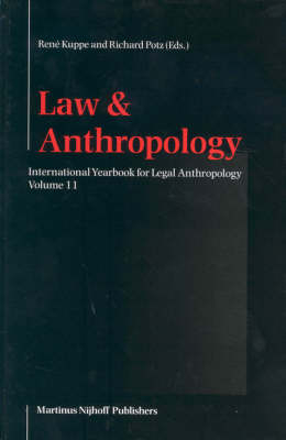 International Yearbook for Legal Anthropology, Volume 11 - Rene Kuppe; Richard Potz