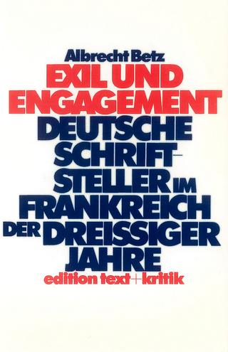 Exil und Engagement - Albrecht Betz