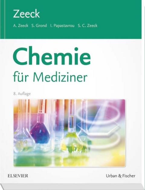 Chemie für Mediziner von Axel Zeeck   ISBN 978-3-437-42444-1 ...