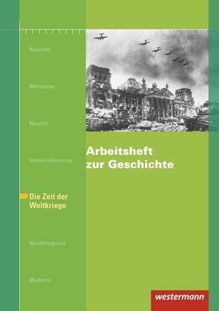 Arbeitshefte zur Geschichte / Arbeitsheft zur Geschichte - Doris Jacob-Leo; Karsten Paul