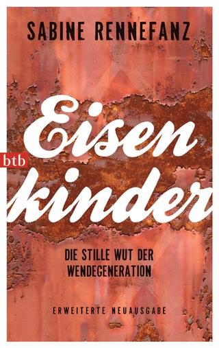Eisenkinder - Sabine Rennefanz