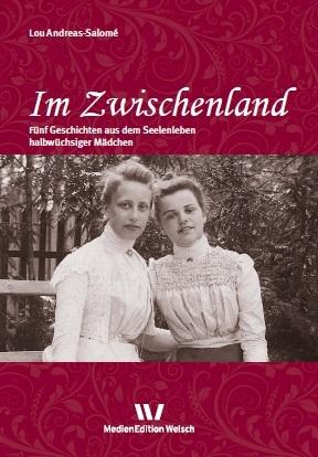 Im Zwischenland - Lou Andreas-Salomé; Britta Benert