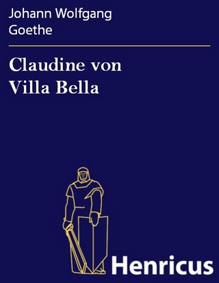 Claudine von Villa Bella - Johann Wolfgang Goethe