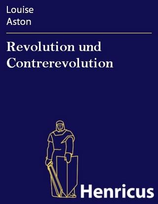 Revolution und Contrerevolution - Louise Aston