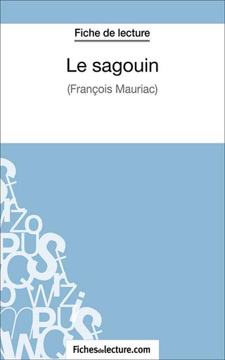 Le sagouin - fichesdelecture.com; Hubert Viteux