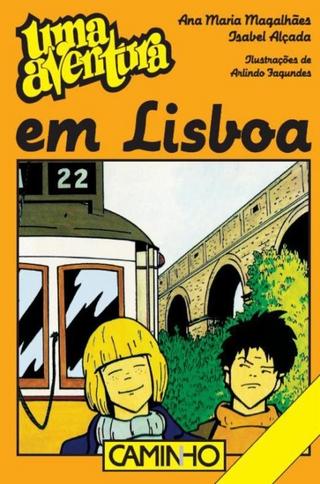 Uma Aventura em Lisboa - Ana Maria Magalhães; Isabel Alçada