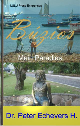 Búzios - Mein Paradies - Dr. Peter Echevers H.