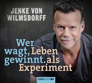Wer wagt, gewinnt - Jenke von Wilmsdorff; Michael Marianetti; Jenke von Wilmsdorff; Nicole Engeln