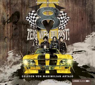 V8 - Zeig, wer du bist! - Joachim Masannek; Maximilian Artajo